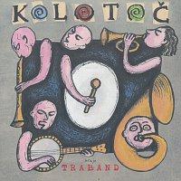 Traband – Kolotoč – CD