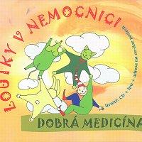 Loutky v nemocnici – Dobrá medicína – CD