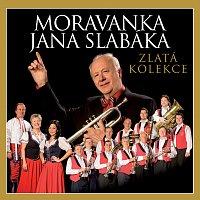 Moravanka Jana Slabáka – Zlatá kolekce – CD