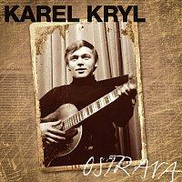 Karel Kryl – Ostrava 1967-1969 – CD