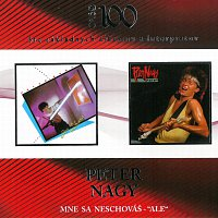 "Peter Nagy – Mne sa neschováš / ""Ale"" (Opus 100) – CD"