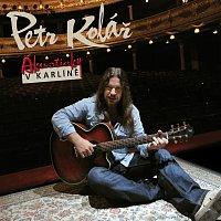 Petr Kolář – Akusticky v Karline – CD+DVD