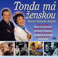 Různí interpreti – Zlato českého humoru Tonda má ženskou Slavné komické dvojice – CD
