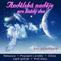 Eva Laštovičková – Andělská naděje pro každý den – CD