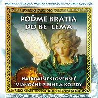 Ľudová hudba SĽUK – Poďme bratia do Betléma - Najkrajšie slovenské vianočné piesne a koledy – CD
