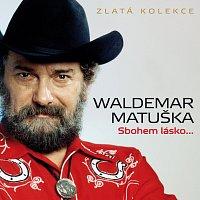 Waldemar Matuška – Sbohem lásko... Zlatá kolekce – CD