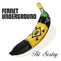 Tri sestry – Fernet Underground – CD