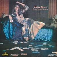 David Bowie – The Man Who Sold The World (2015 Remastered Version) – LP