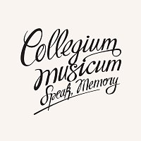 Collegium Musicum – Speak, Memory – LP