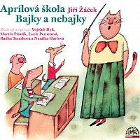 Vojtěch Dyk, Lucie Pernetová, Martin Písařík – Žáček: Aprílová škola – CD