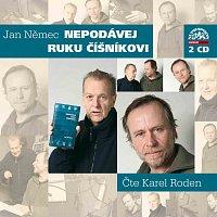 Karel Roden – Němec: Nepodávej ruku číšníkovi – CD