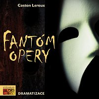 Různí interpreti – Leraux: Fantóm opery – CD-MP3