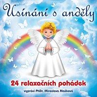 PhDr. Miroslava Mašková – Usínání s anděly - 24 relaxačních pohádek – CD-MP3