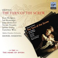 Ian Bostridge, Joan Rodgers, Julian Leang, Caroline Wise, Jane Henschel, Vivian Tierney, Mahler Chamber Orchestra, Daniel Harding – Britten: The Turn of the Screw – CD