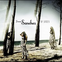 Yvonne Sanchez – My Garden – CD