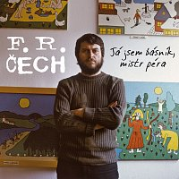 František Ringo Čech – Já jsem básník, mistr péra – CD