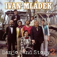 Ivan Mládek – Banjo Band Story 2 – CD