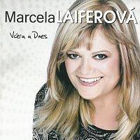 Marcela Laiferová – Včera a Dnes – CD