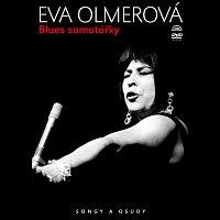 Olmerová Eva – Blues samotářky Songy a osudy – DVD