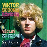 Viktor Sodoma Gomora & Václav Zahradník – Svítání – CD