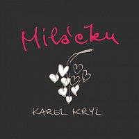 Karel Kryl – Miláčku... – CD