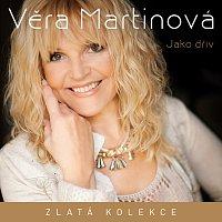 Věra Martinová – Jako dřív - Zlatá kolekce – CD