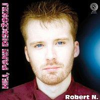 Robert N. – Hej, pane diskžokej – LP