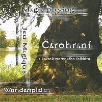 Iva Bittová – Čarohraní - Z kořenů moravského folklóru – CD
