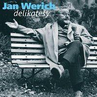 Jan Werich – Werich: Delikatesy. Humorné úvahy z let šedesátých – CD