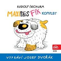 Josef Dvořák – Čechura: Maxipes Fík - komplet – CD