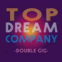 Top Dream Company – Double GIG – CD
