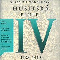 Jan Hyhlík – Husitská epopej IV. - Za časů bezvládí (1438-1449) (MP3-CD) – CD-MP3