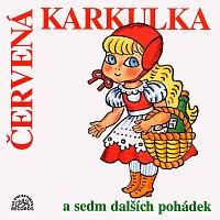 Různí interpreti – Červená Karkulka a sedm dalších pohádek – CD