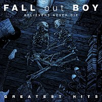 Fall Out Boy – Believers Never Die - Greatest Hits – CD