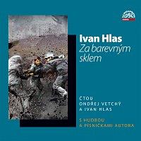 Ondřej Vetchý, Ivan Hlas – Hlas: Za barevným sklem – CD