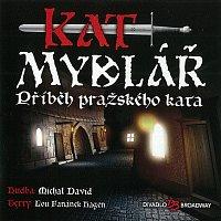 Různí interpreti – Muzikál: Kat Mydlář (Příběh pražského kata) – CD