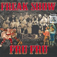 Fru Fru – Freak Show – CD