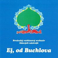 Brněnský rozhlasový orchestr lidových nástrojů (BROLN) – Ej, od Buchlova – CD