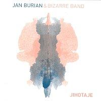 Jan Burian, Bizarre Band – Jihotaje – CD
