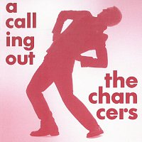 The Chancers – A Calling Out – CD