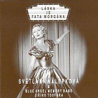 Světlana Nálepková – Láska je fata morgána – CD