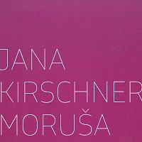 Jana Kirschner – Moruša – CD