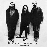 Stromboli – Shutdown – CD