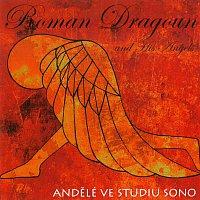 Roman Dragoun – Andělé ve studiu Sono – CD