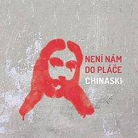 Chinaski – Není nám do pláče – CD