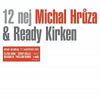 Michal Hrůza, Ready Kirken – 12 nej – CD