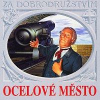 Jules Verne, Různí interpreti – Verne: Ocelové město – CD