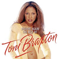 Toni Braxton – Breathe Again: The Best Of Toni Braxton – CD