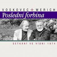 Jiří Voskovec, Jan Werich – Werich, Voskovec: Poslední forbína. Setkání ve Vídni 1974 – CD