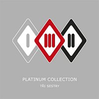 Tri sestry – Platinum Collection – CD